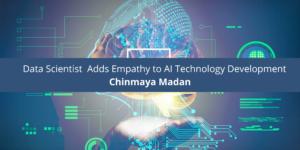 Data Scientist Chinmaya Madan Adds Empat AI Technology Development